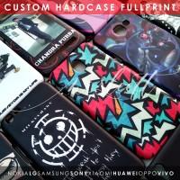 Custom Case Oppo/Lenovo/Samsung/Xiaomi/Vivo/Asus Fullprint Hardcase