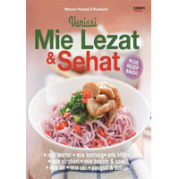 Buku resep makanan enak mudah : VARIASI MIE LEZAT & SEHAT
