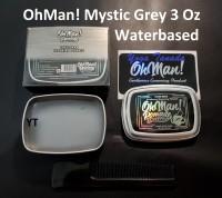 Pomade Oh Man Mystic Grey Waterbased 85 gram (FREE SISIR SAKU)
