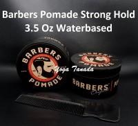 Barbers Pomade Strong Hold Waterbased 100 Gram (FREE SISIR SAKU)