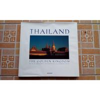 Thailand The Golden Kingdom