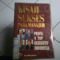 Buku Kisah Sukses Para Manajer, Profil 4 Top Eksekutif lndonesia