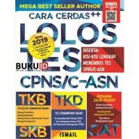 Buku Cara Cerdas++ Lolos Tes CPNS/C-ASN, Disertai Kisi-kisi Lengkap