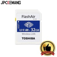 TOSHIBA FLASH AIR SDHC 32GB CLASS 10 (READ 90MBS, WRITE 70MBS) W-04
