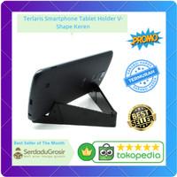 Terlaris Smartphone Tablet Holder V-Shape Keren