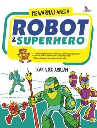 Buku Mewarnai Aneka Robot & Superhero - Laksana