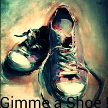 Gimme a Shoe