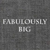 Fabulously Big
