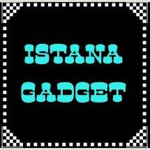 ISTANA GADGET
