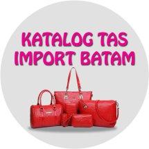 katalog tas import batam
