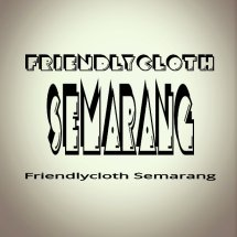 Friendlycloth Semarang