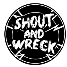 Shout and Wrecked