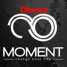 Dhesa Moment