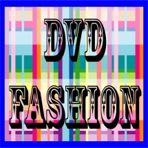 DVD FASHION