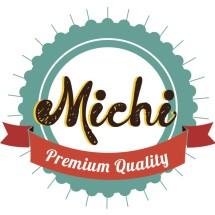 Michi Premium Quality