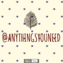 Anythingsyouneed