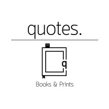 Quotes - Books & Prints