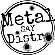 Metal Say Distro