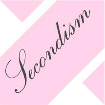 Secondism