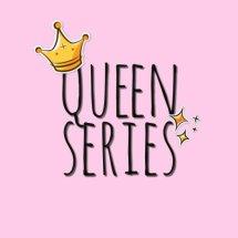 Queen Series