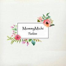 MommyMichi Fashion