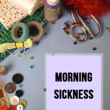 Morning Sickness