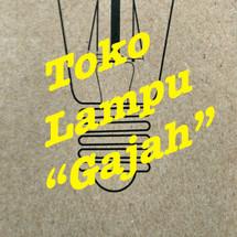 """TOKO LAMPU """"GAJAH"""""""