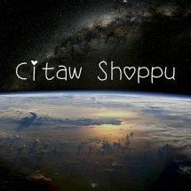 citaw shoppu~