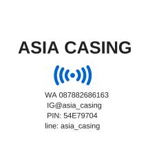 ASIA CASING