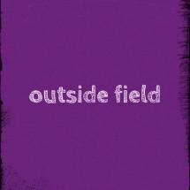 OUTSIDE FIELD