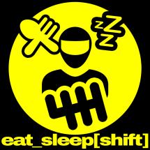 Kaos Eat Sleep Shift