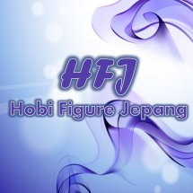 HFJ / Hobi Figure Jepang