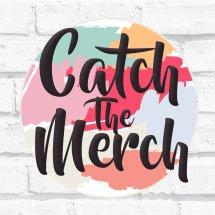 Catch The Merch
