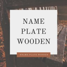 Name Plate Wooden