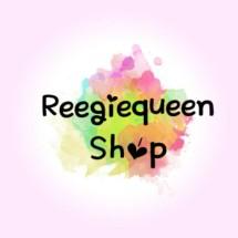 Reegie Queen Shop