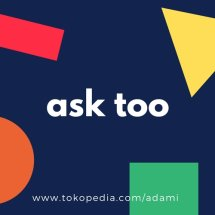 ask too