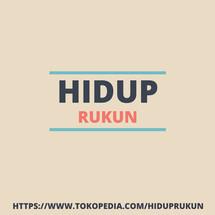 HIDUP RUKUN