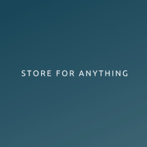 Store for Anything