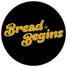 Bread Begins