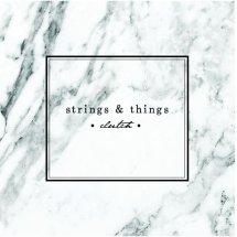 stringsandthings