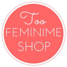 Too Feminime