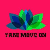 Tani Move On