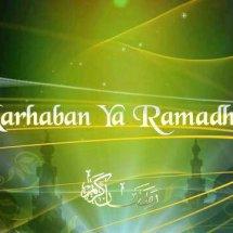Marhaban Ya Ramadhan.