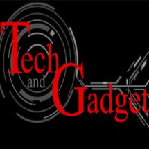 Tech and Gadget