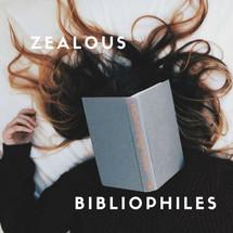 zealous bibliophiles