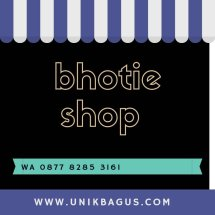 bhotie shop
