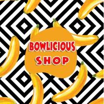 Bowlicious Shop