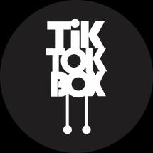 Tik-Tok-Box