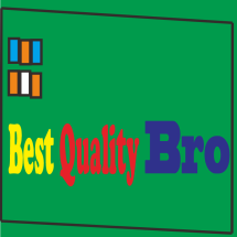 Best Quality Bro