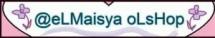 @eLMaisya oLsHop